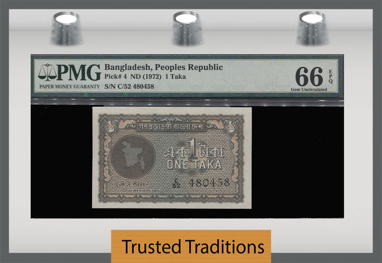 TT PK 0004 1972 BANGLADESH PEOPLES REPUBLIC 1 TAKA PMG 66 EPQ GEM POP 2 NONE FINER!