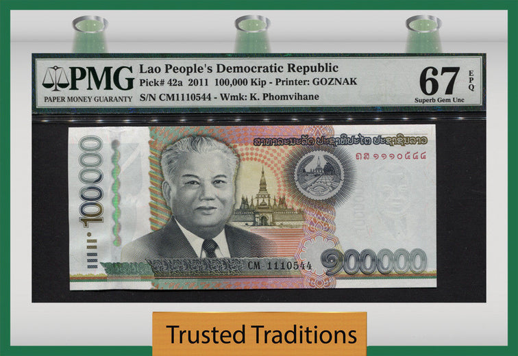 TT  PK 0042a 2011 LAO PEOPLE'S DEMOC. REPUBLIC 100000 KIP PMG 67 EPQ FINEST KNOWN