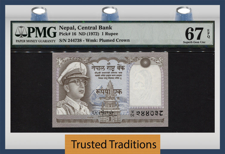 TT PK 0016 1972 NEPAL 1 RUPEE PMG 67 EPQ SUPERB GEM UNC POP TWO NONE FINER 2 OF 2!