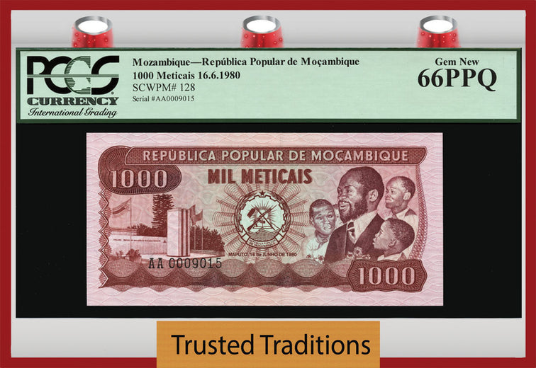 TT PK 0128 1980 MOZAMBIQUE 1000 METICAIS PCGS 66 PPQ GEM NEW POPULATION ONE