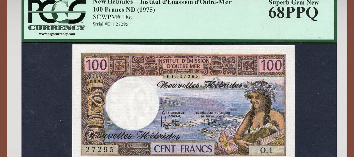 TT PK 0018c 1975 NEW HEBRIDES 100 FRANCS PCGS 68 PPQ SUPERB GEM NEW POP ONE