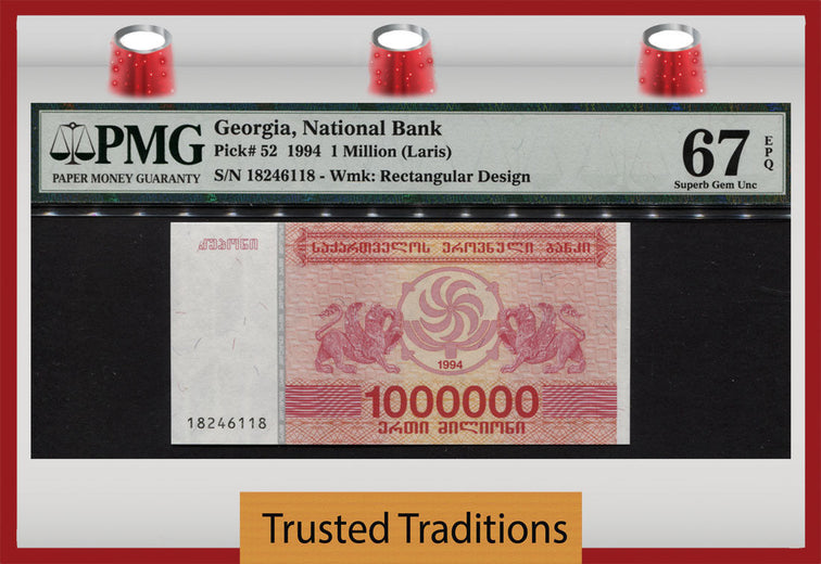 TT PK 0052 1994 GEORGIA 1000000 LARIS NATIONAL BANK PMG 67 EPQ POP 3 FINEST KNOWN!