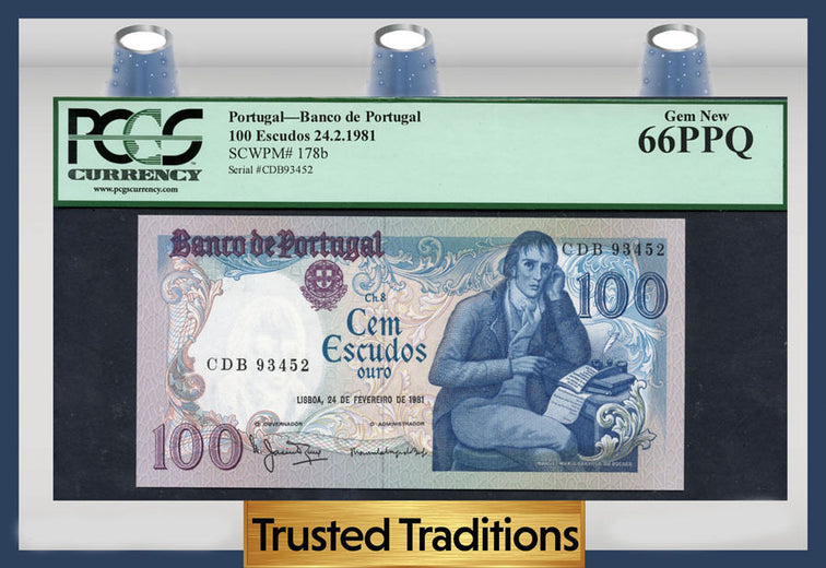 TT PK 0178b 1981 PORTUGAL 100 ESCUDOS PCGS 66 PPQ GEM NEW POP ONE FINEST KNOWN