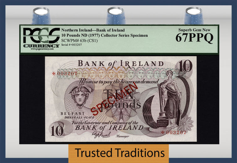 TT PK 0063b (CS1) 1977 NORTHERN IRELAND 10 POUNDS COLL SERIES SPECIMEN PCGS 67 PPQ