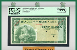 TT PK 0019s ND (1942) MARTINIQUE 100 FRANCS PCGS 67 PPQ SUPERB GEM NEW NONE FINER!