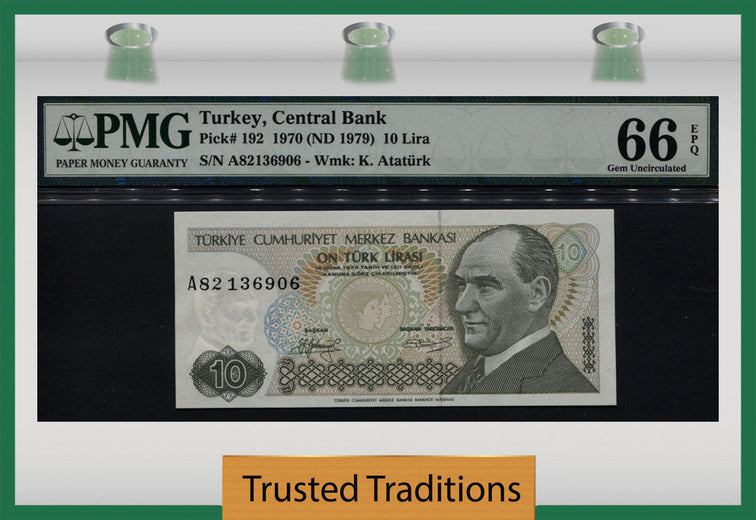 TT PK 0192 1970 TURKEY 10 LIRA PMG 66 EPQ GEM UNCIRCULATED POP FOUR NONE FINER!