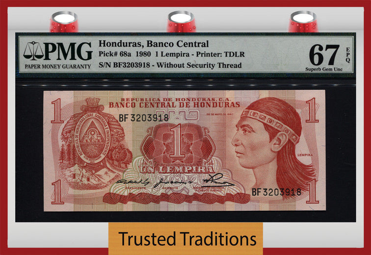 TT PK 0068a 1980 HONDURAS 1 LEMPIRA PMG 67 EPQ SUPERB GEM UNC POP FOUR NONE FINER!