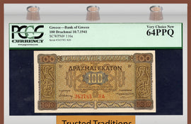TT PK 0116a 1941 GREECE GERMAN OCCUPATION WWII 100 DRACHMAII PCGS 64 PPQ