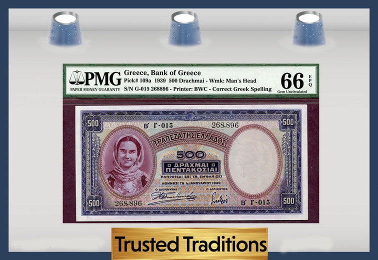 TT PK 0109a 1939 GREECE 500 DRACHMAI PMG 66 EPQ GEM POP THREE NONE FINER!