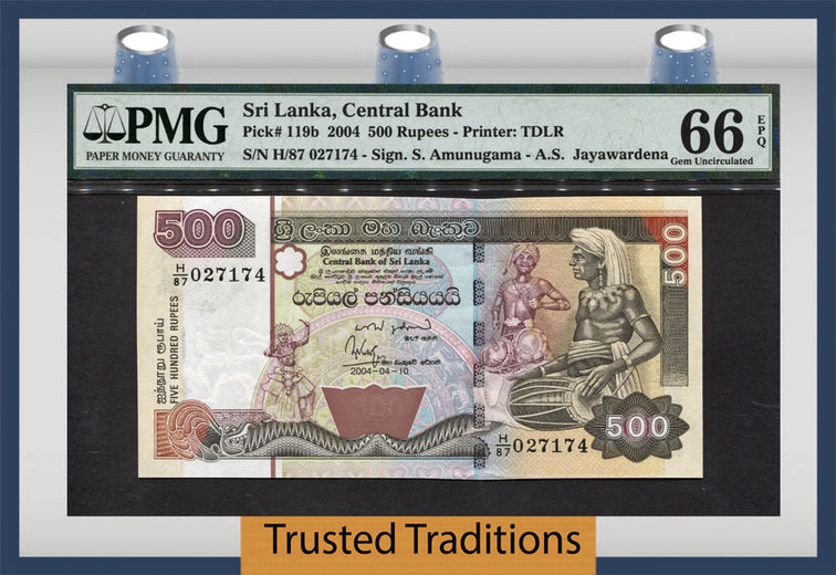 TT PK 0119b 2004 SRI LANKA 500 RUPEES PMG 66 EPQ GEM UNCIRCULATED POPULATION ONE!