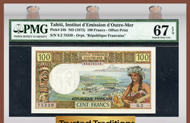 TT  PK 0024b 1973 TAHITI 100 FRANCS PMG 67 EPQ SUPERB GEM POP THREE NONE FINER!