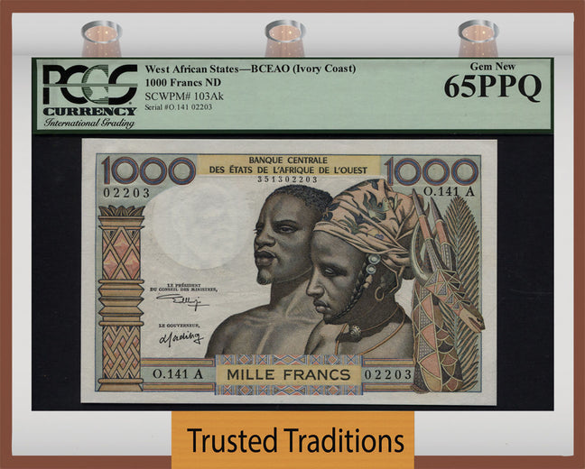TT PK 0103Ak ND WEST AFRICAN STATES 1000 FRANCS IVORY COAST EYE POPPER PCGS 65 PQ