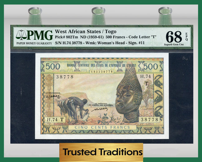 TT PK 0802Tm 1959-61 WEST AFRICAN STATES 500 FRANCS PMG 68 EPQ TOP POPULATION!