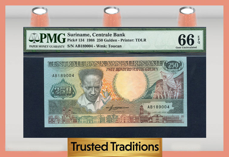 TT PK 0134 1988 SURINAME CENTRALE BANK 250 GULDEN PMG 66 EPQ GEM TOP POPULATION