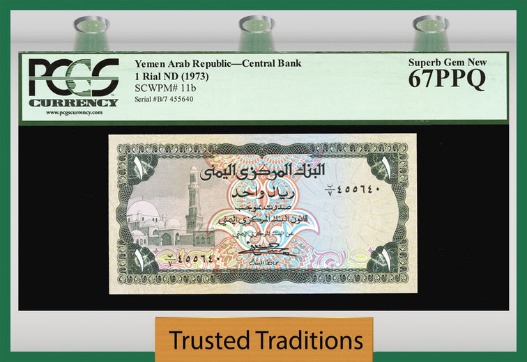 TT PK 0011b 1973 YEMEN ARAB REPUBLIC 1 RIAL PCGS 67 PPQ POP ONE FINEST KNOWN!