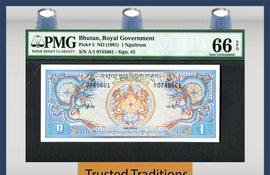 "TT PK 0005 1981 BHUTAN ROYAL GOVERNMENT 1 NGULTRUM ""DRAGONS"" PMG 66 EPQ GEM UNC"