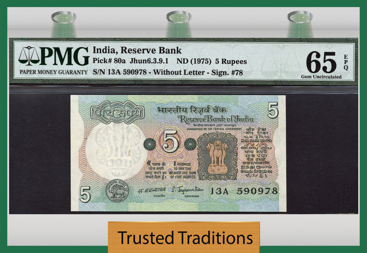 TT PK 0080a 1975 INDIA RESERVE BANK 5 RUPEES PMG 65 EPQ GEM UNC POPULATION OF 8!