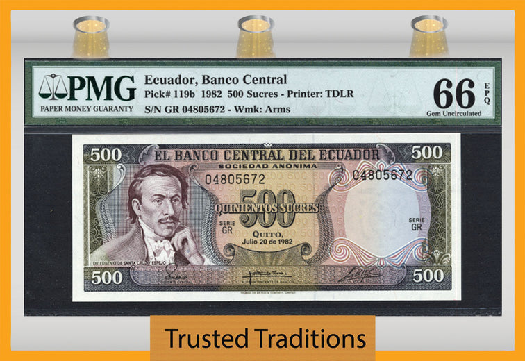 TT PK 0119b 1982 ECUADOR 500 SUCRES PMG 66 EPQ GEM UNCIRCULATED POP 1 NONE FINER!