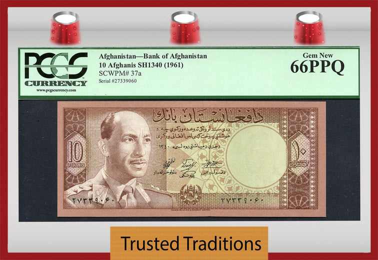 TT PK 0037a 1961 AFGHANISTAN 10 AFGHANIS PCGS 66 PPQ GEM NEW POP TWO