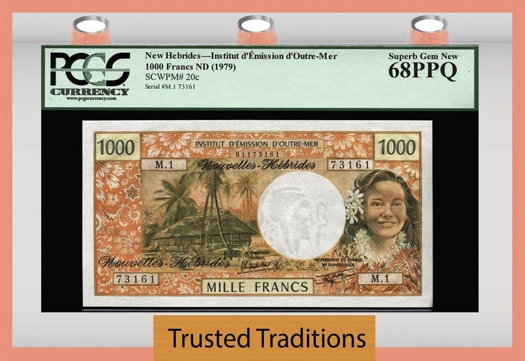 TT PK 0020c ND 1979 NEW HEBRIDES 1000 FRANCS PCGS 68 PPQ SUPERB GEM NEW NONE FINER