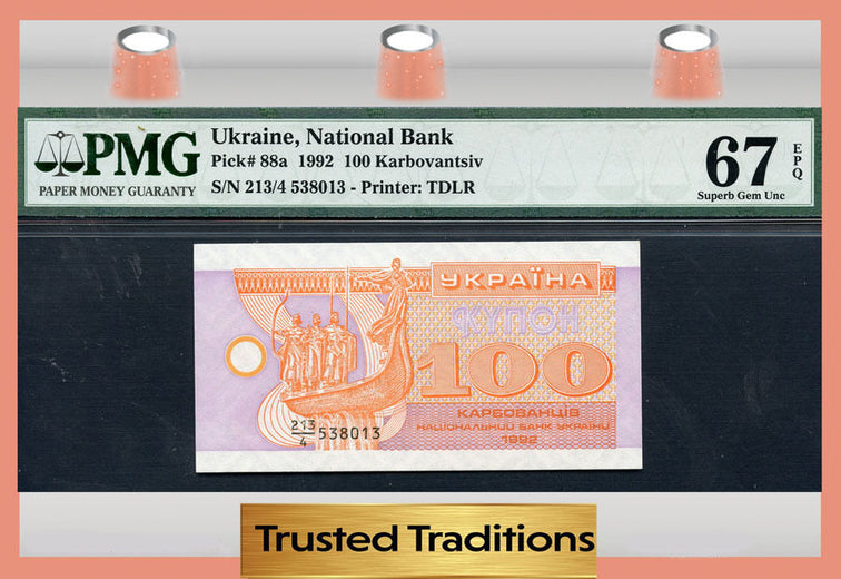 TT PK 0088a 1992 UKRAINE 100 KARBOVANTSIV PMG 67 EPQ POP ONE FINEST KNOWN!