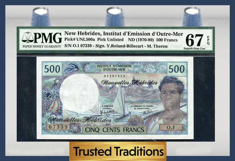 TT PK UNL500a 1970-80 NEW HEBRIDES 500 FRANCS PMG 67 EPQ SUPERB GEM!