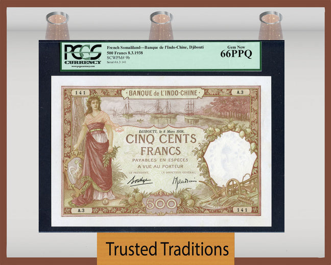 TT PK 0009b 1938 FRENCH SOMALILAND 500 FRANCS PCGS 66 PPQ ONLY GEM KNOWN TO PCGS!