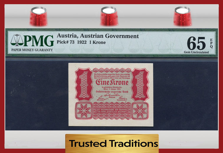 TT PK 0073 1922 AUSTRIA 1 KRONE PMG 65 EPQ GEM POP ONE IN THIS GRADE LEVEL