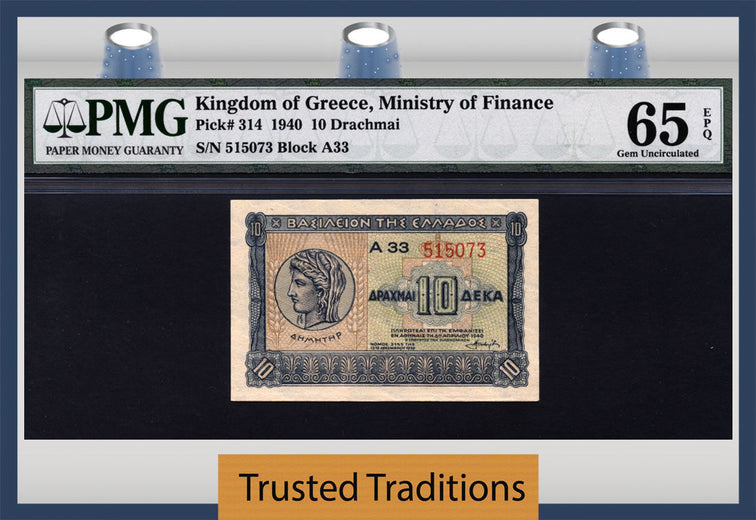 TT PK 0314 1940 KINGDOM OF GREECE 10 DRACHMAI DEMETER PMG 65 EPQ GEM UNCIRCULATED