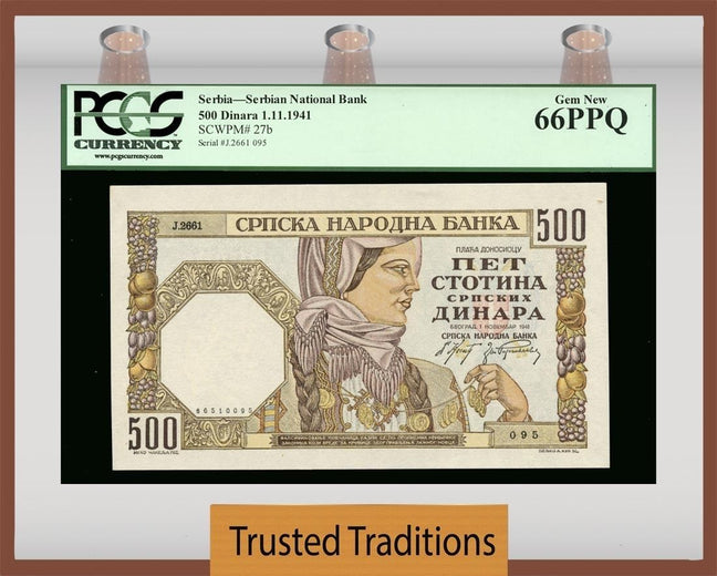 TT PK 0027b 1941 SERBIA 500 DINARA PCGS 66 PPQ GEM NEW NONE GRADED FINER!