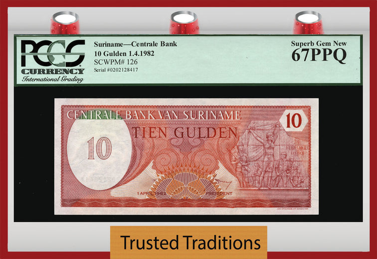 TT PK 0126 1982 SURINAME 10 GULDEN PCGS 67 PPQ SUPERB GEM NEW NONE GRADED FINER