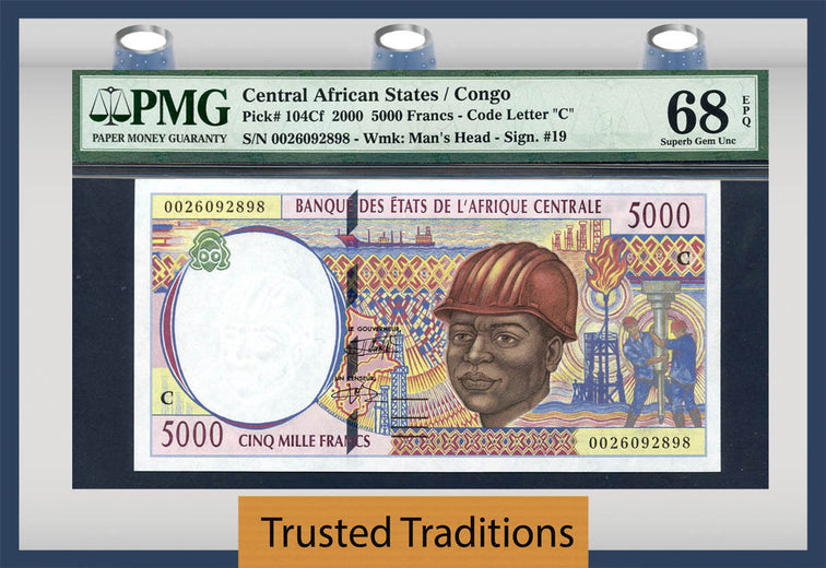 TT PK 0104Cf 2000 CENTRAL AFRICAN STATES / CONGO 5000 FRANCS PMG 68 EPQ TOP POP!
