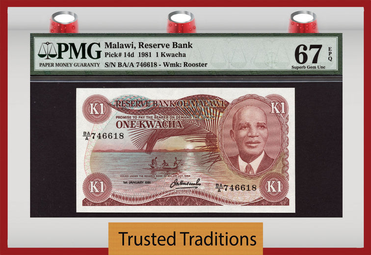 TT PK 0014d 1981 MALAWI 1 KWACHA PMG 67 EPQ SUPERB GEM UNC TOP POP FINEST KNOWN!