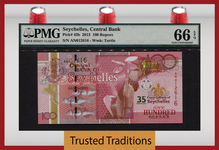 TT PK 0043b 2013 SEYCHELLES CENTRAL BANK 100 RUPEES PMG 66 EPQ POP 1 FINEST KNOWN!