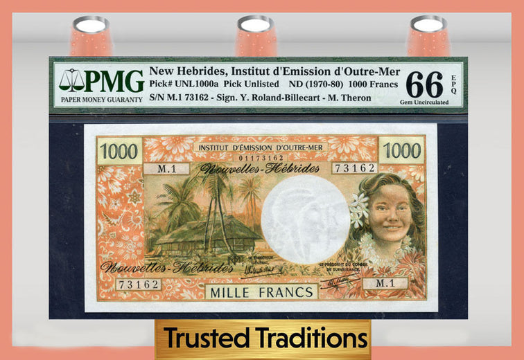 TT PK  UNL 1000a 1970-80 NEW HEBRIDES 1000 FRANCS PMG 66 EPQ GEM  UNCIRCULATED