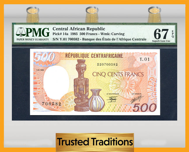 TT PK 0014a 1985 CENTRAL AFRICAN REPUBLIC 500 FRANCS PMG 67 EPQ FINEST ONE KNOWN!
