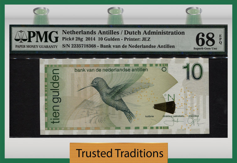 TT PK 0028g 2014 NETHERLANDS ANTILLES / DUTCH ADMIN. 10 GULDEN PMG 68 EPQ SUPERB GEM