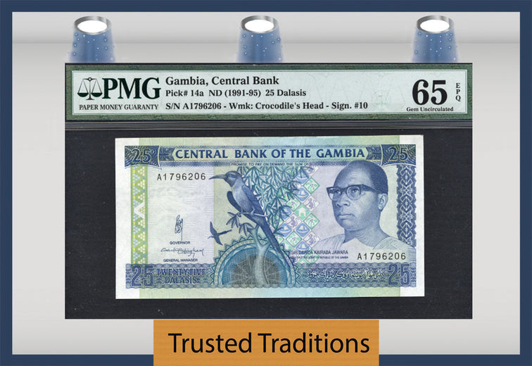 TT PK 0014a 1991-95 GAMBIA 25 DALASIS PMG 65 EPQ GEM UNCIRCULATED POP THREE!