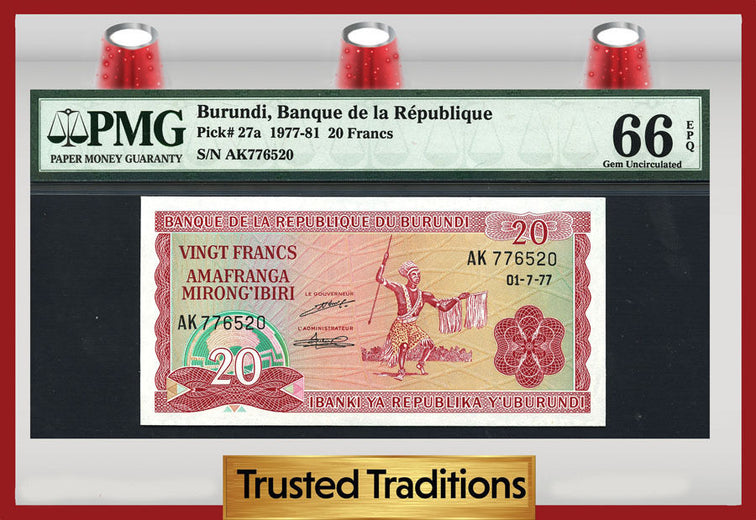 TT PK 0027a 1977-81 BURUNDI 20 FRANCS PMG 66 EPQ GEM POP ONE FINEST KNOWN!