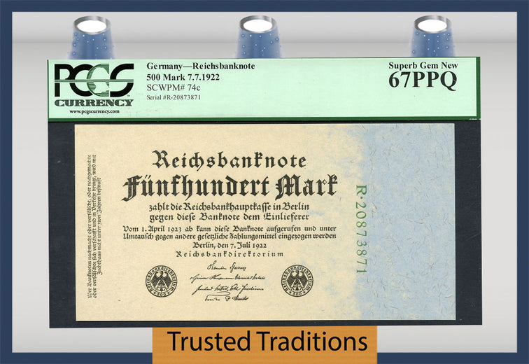 TT PK 0074c 1922 GERMANY 500 MARK PCGS 67 PPQ SUPERB GEM NEW POP ONE NONE FINER!