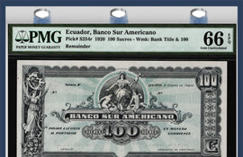 TT PK S254r 1920 ECUADOR 100 SUCRES FIRST TIME OFFER PMG 66 EPQ GEM NONE FINER
