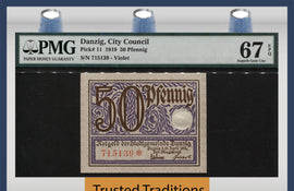 TT PK 0011 1919 DANZIG 50 PFENNIG PMG 67 EPQ SUPERB GEM UNC TOP POP FINEST KNOWN