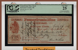 "TT 1865 PENNSYLVANIA MINING CO. $50 CHECK ""WHAT THE SAME HILL"" PCGS 25 VERY FINE"