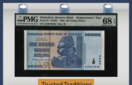 TT PK 091* 2008 ZIMBABWE 100 TRILLION DOLLARS STAR REPLACEMENT NOTE PMG 68 PQ WOW