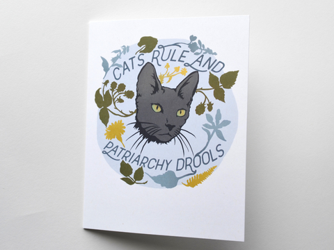 Cats Rule Patriarchy Drools: Feminist Valentine