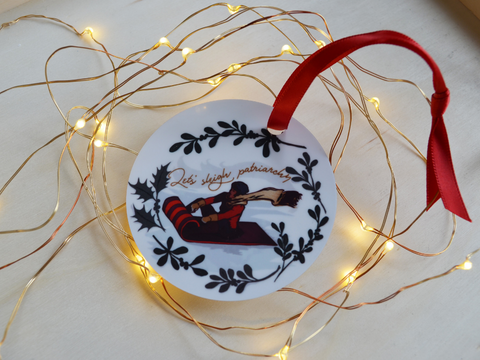 Let's Sleigh Patriarchy: Christmas Ornament