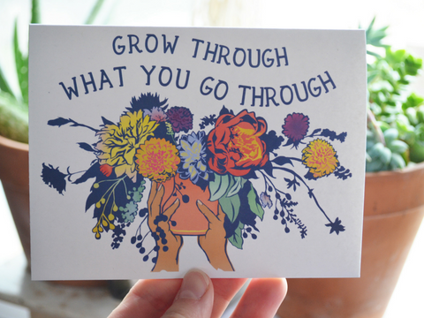 Grow Through What You Go Through: Feminist Notecard