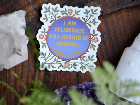 I Am Deliberate And Afraid Of Nothing, Audre Lorde: Feminist Laptop Sticker