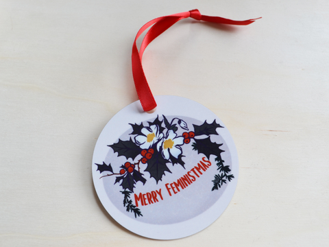 Merry Feministmas: Christmas Ornament
