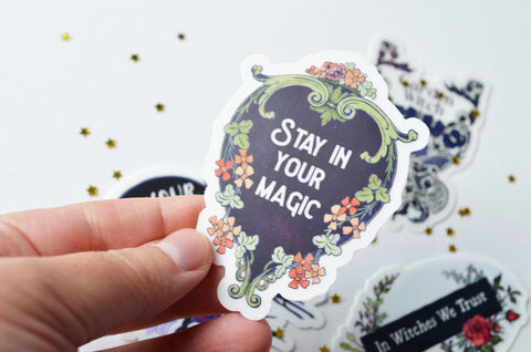 Stay In Your Magic: Witch Sticker